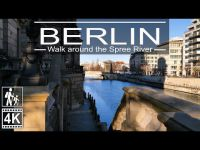 Walk around the Berlin Spree River | ⁴ᴷ⁶⁰ Walking in Germany ?? | River Spree in Berlin